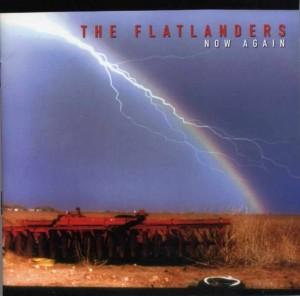Flatlanders - Now Again
